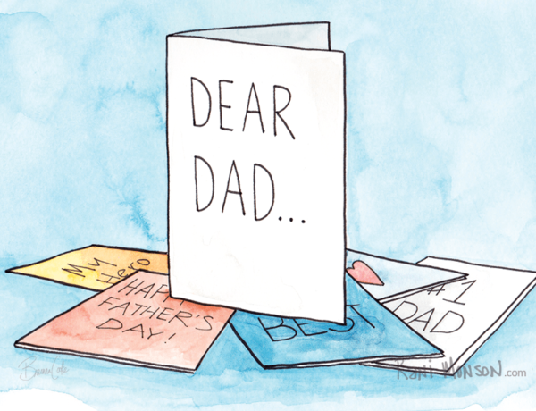 Father's Day cards seem to be written by a six-year-old girl